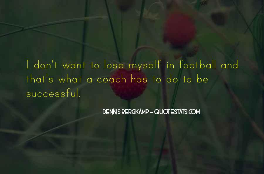Dennis Bergkamp Quotes #1813759