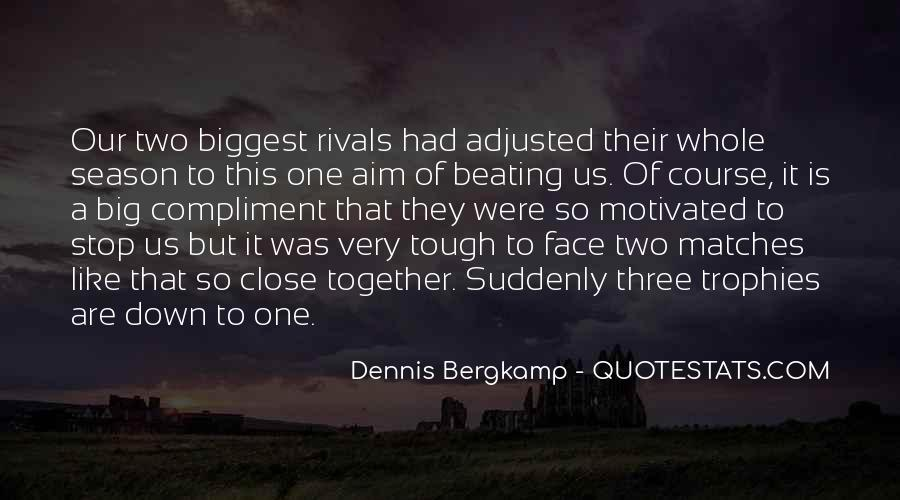 Dennis Bergkamp Quotes #335410