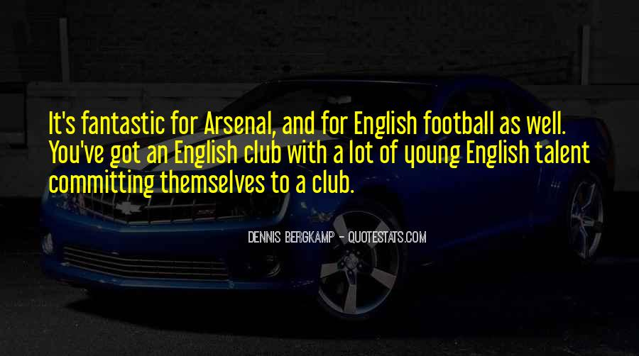 Dennis Bergkamp Quotes #351297