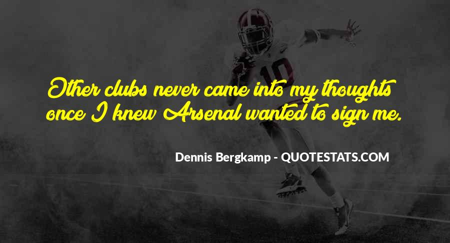 Dennis Bergkamp Quotes #567751