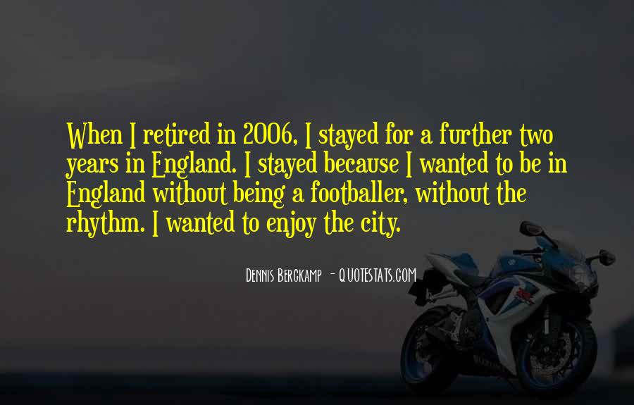 Dennis Bergkamp Quotes #573657
