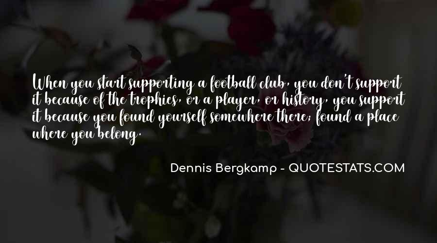 Dennis Bergkamp Quotes #885856