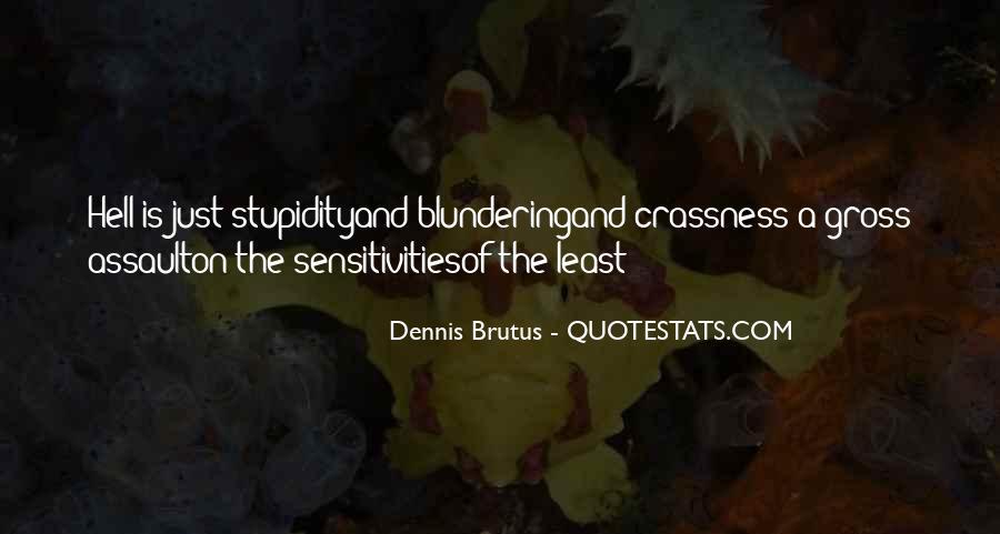 Dennis Brutus Quotes #1797862
