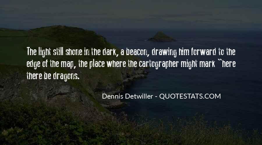 Dennis Detwiller Quotes #309440