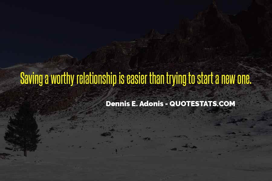 Dennis E. Adonis Quotes #109740