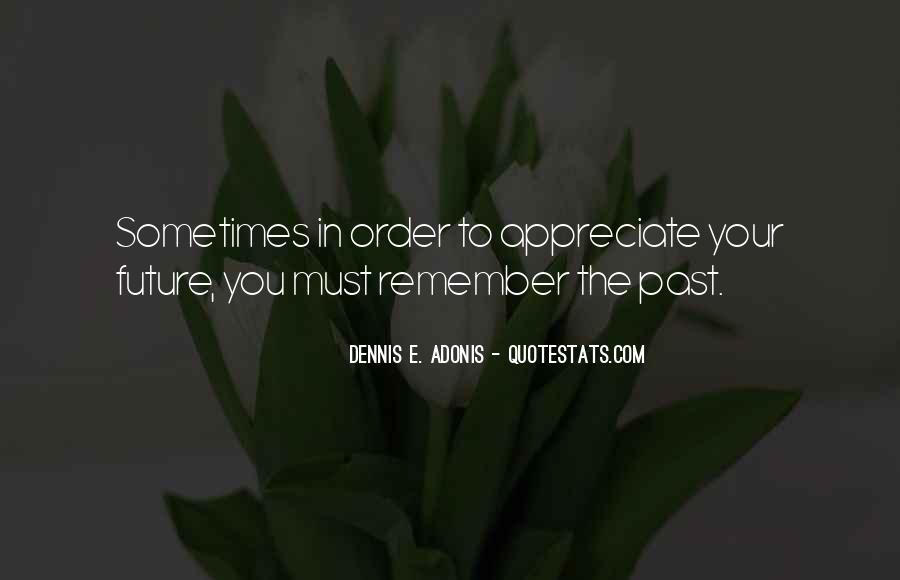 Dennis E. Adonis Quotes #1403829