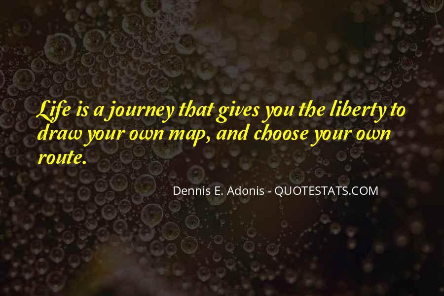 Dennis E. Adonis Quotes #1807672