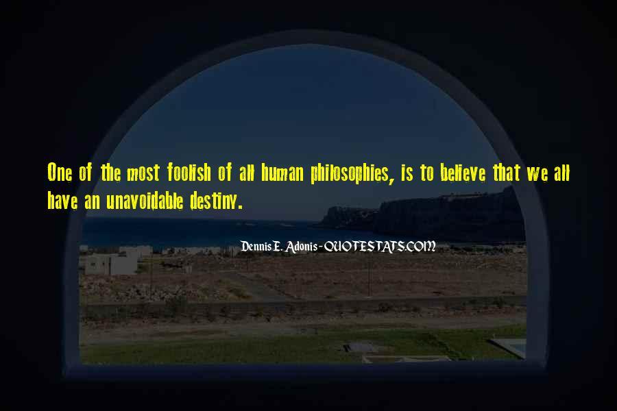 Dennis E. Adonis Quotes #429552