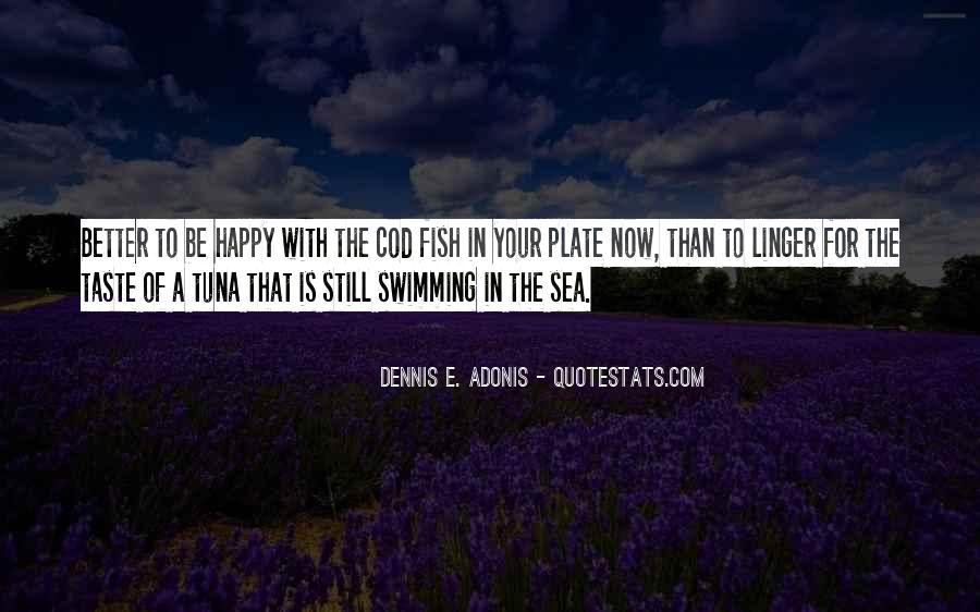 Dennis E. Adonis Quotes #548581