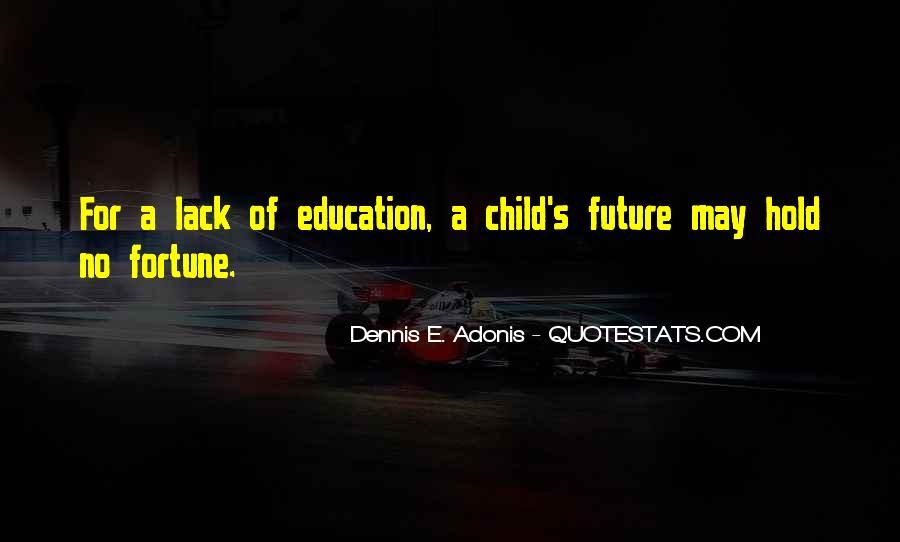 Dennis E. Adonis Quotes #783218