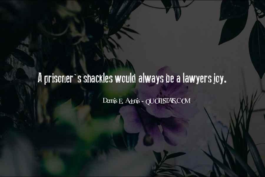 Dennis E. Adonis Quotes #816481