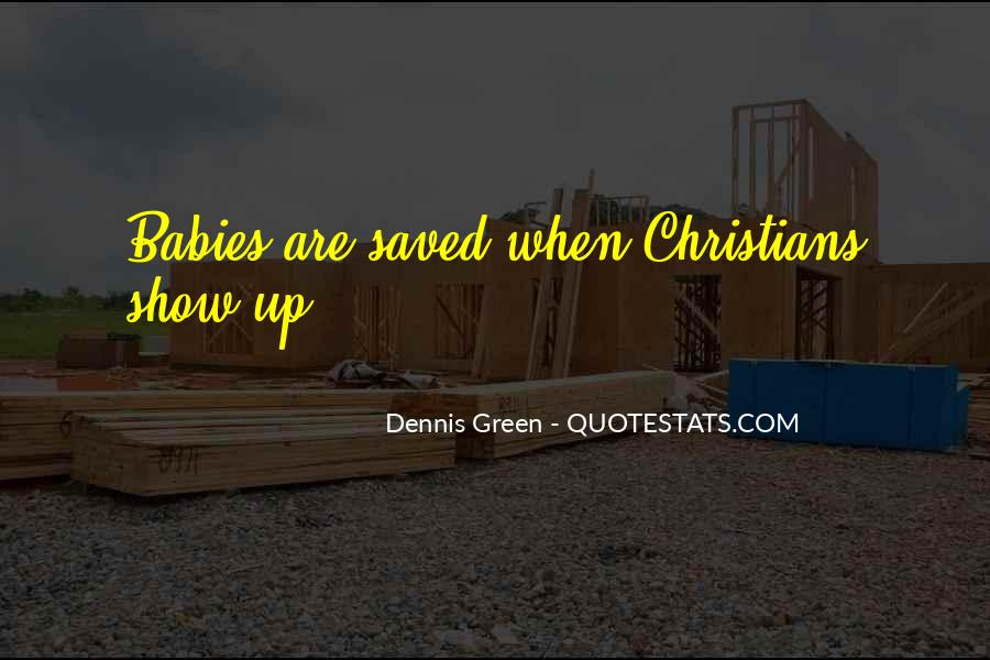 Dennis Green Quotes #1401498
