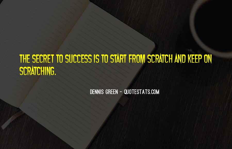 Dennis Green Quotes #1688420