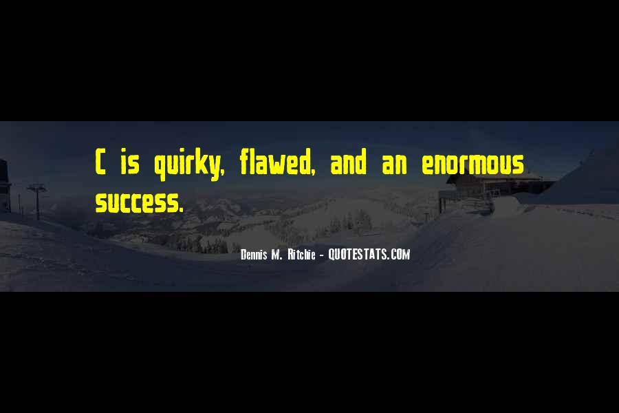 Dennis M. Ritchie Quotes #567202