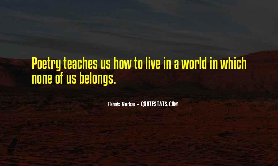 Dennis Nurkse Quotes #1649981
