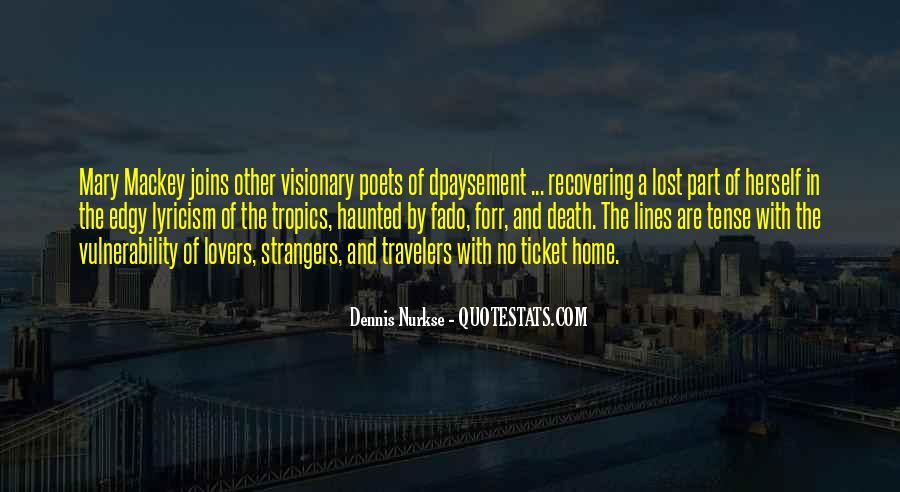 Dennis Nurkse Quotes #1818445