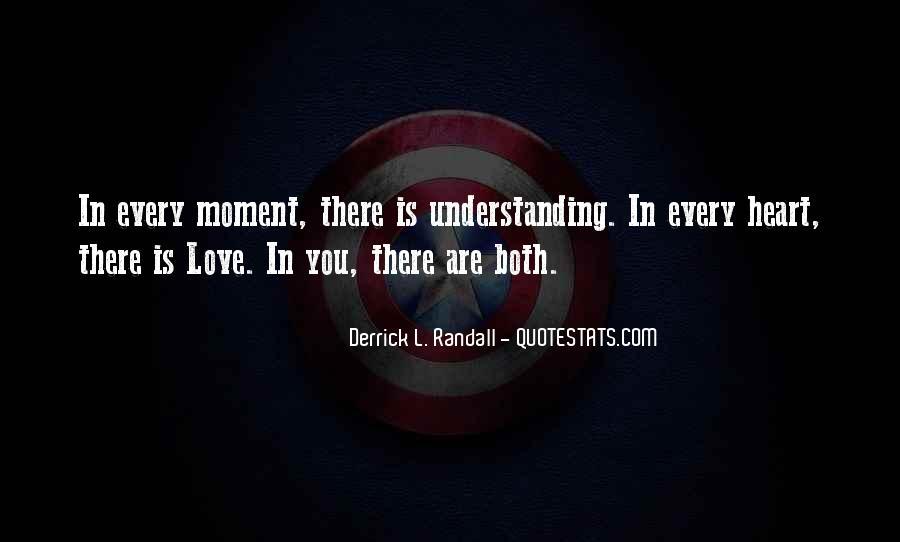Derrick L. Randall Quotes #1530478