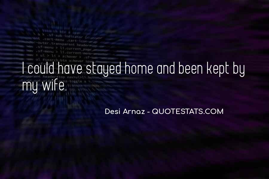 Desi Arnaz Quotes #863050