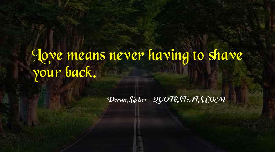 Devan Sipher Quotes #950104