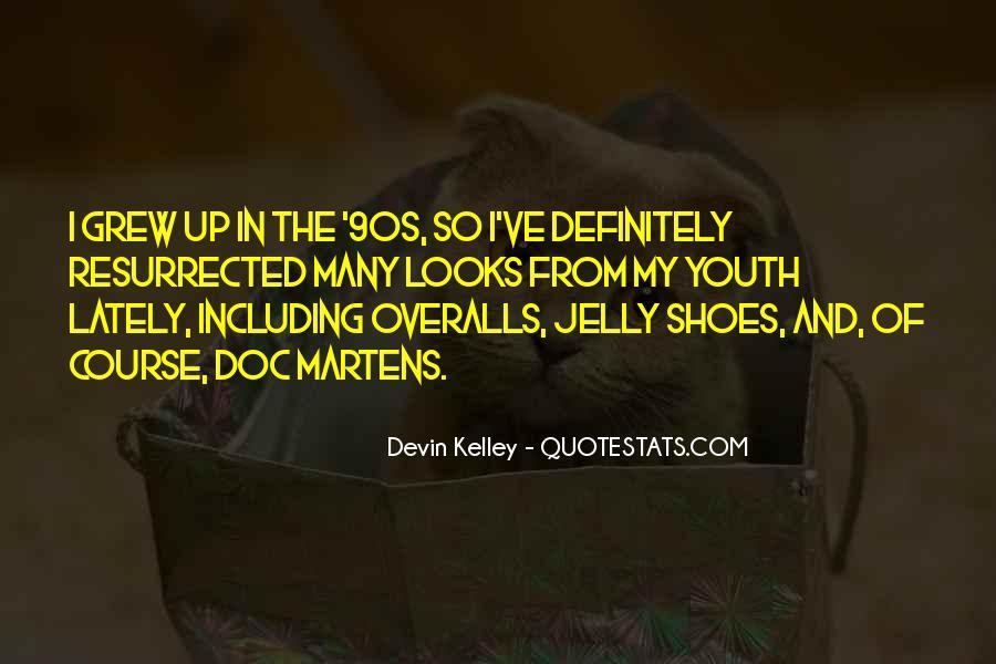 Devin Kelley Quotes #593054