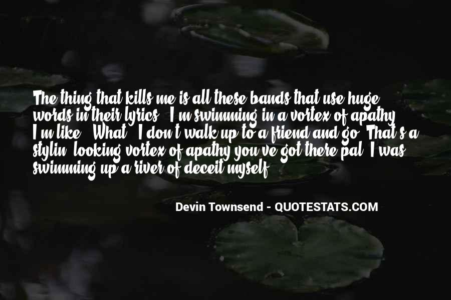 Devin Townsend Quotes #194929