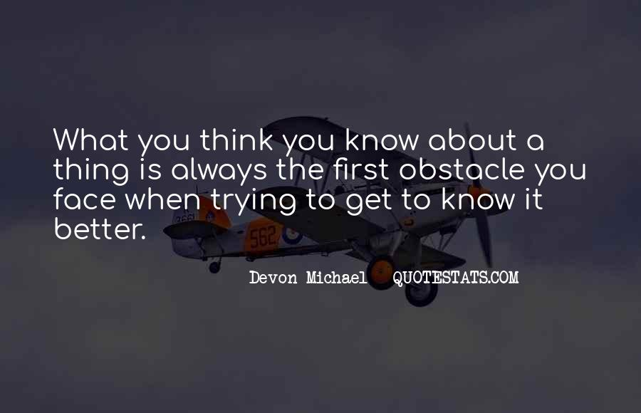 Devon Michael Quotes #12166