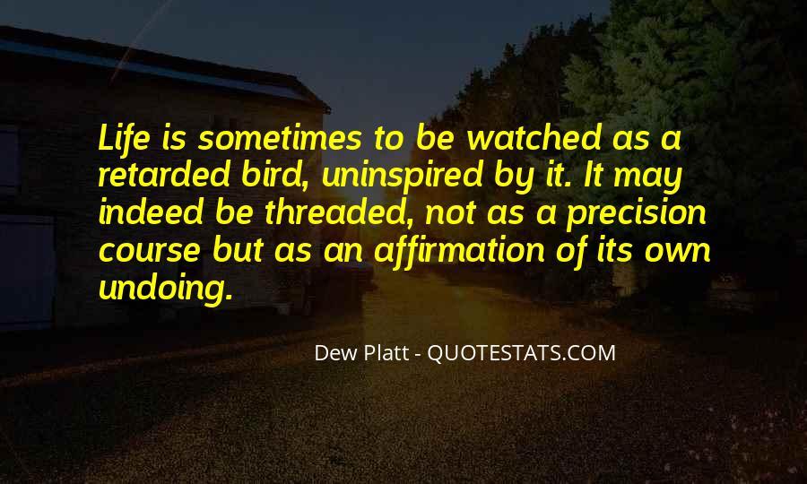 Dew Platt Quotes #1293518