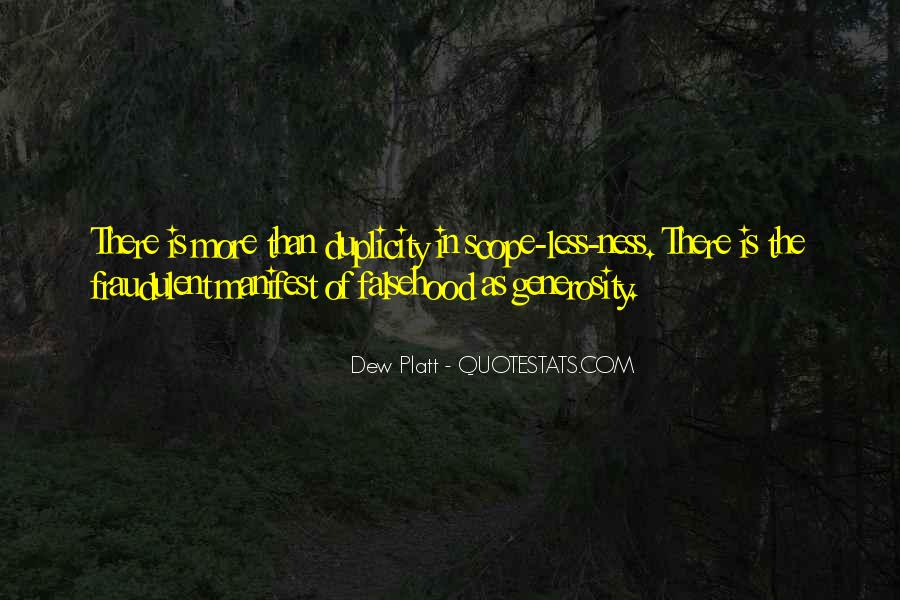 Dew Platt Quotes #1354974