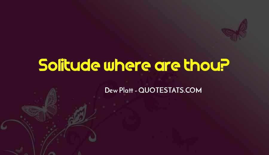 Dew Platt Quotes #1503186