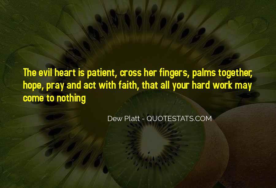 Dew Platt Quotes #1521340