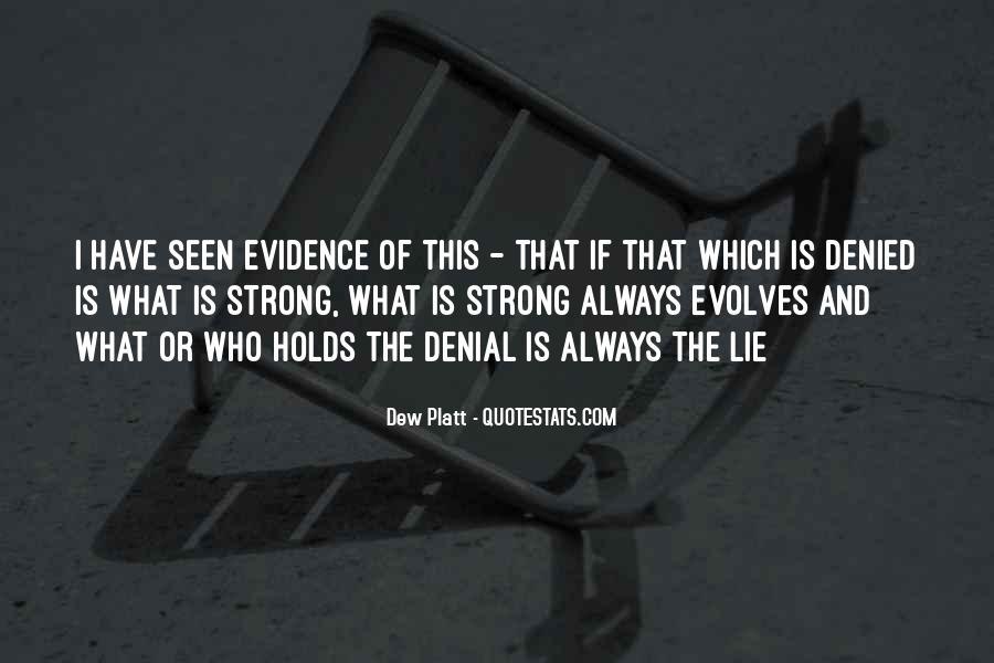 Dew Platt Quotes #1533555