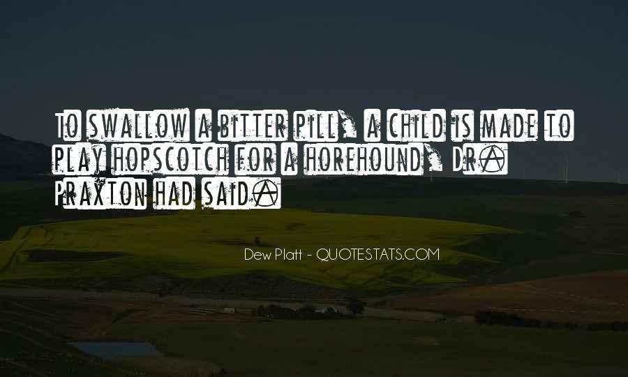 Dew Platt Quotes #281013