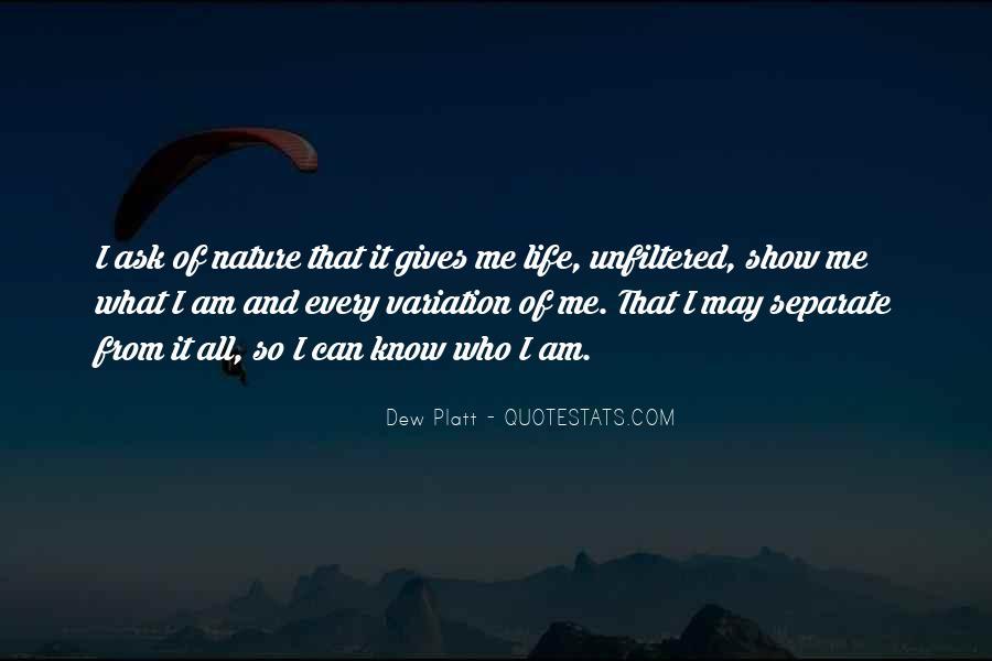 Dew Platt Quotes #759819