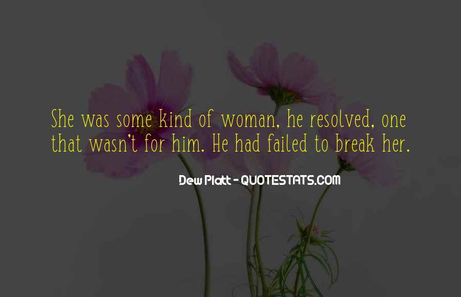Dew Platt Quotes #847530