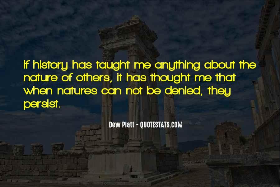 Dew Platt Quotes #900038