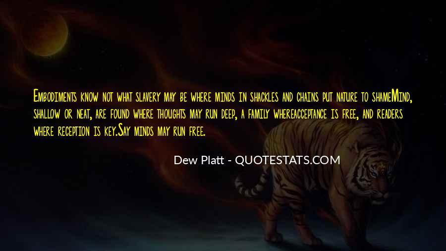 Dew Platt Quotes #914282