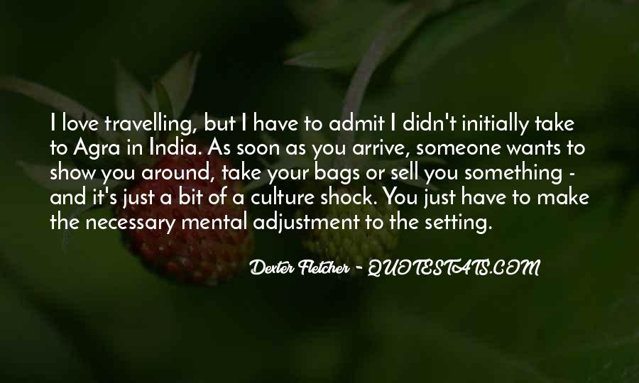 Dexter Fletcher Quotes #639294