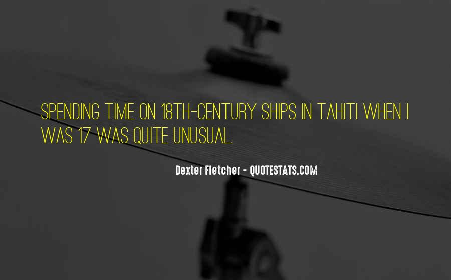 Dexter Fletcher Quotes #918379