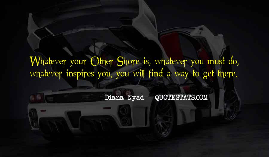 Diana Nyad Quotes #1574378