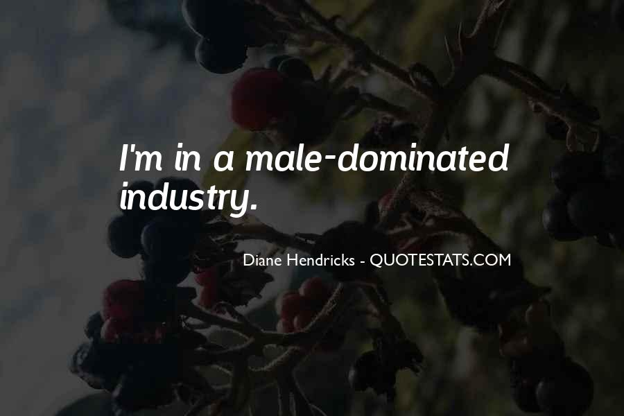 Diane Hendricks Quotes #192902