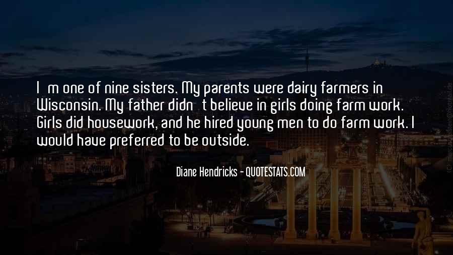 Diane Hendricks Quotes #595514