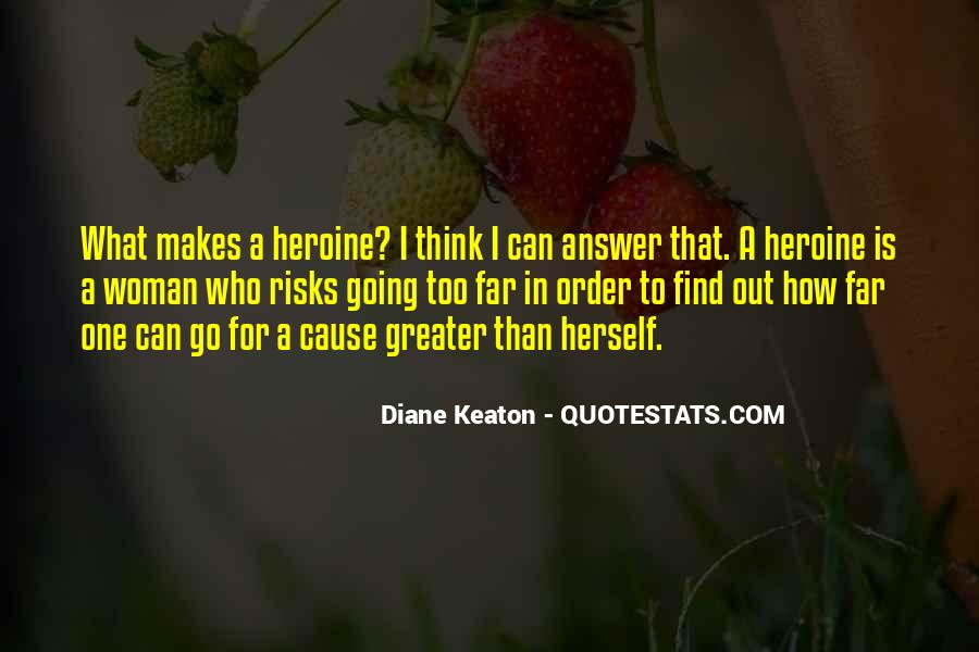 Diane Keaton Quotes #1502440