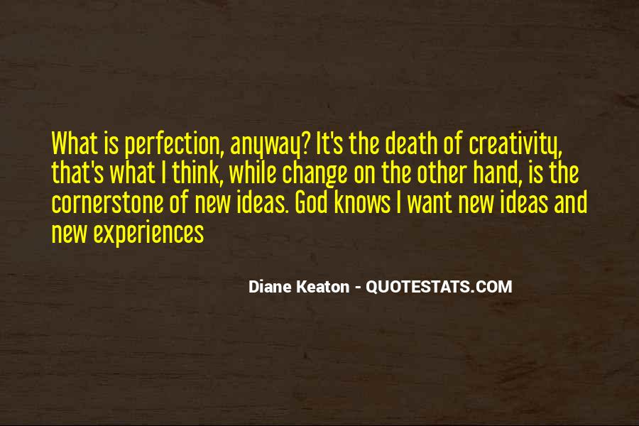 Diane Keaton Quotes #1529108