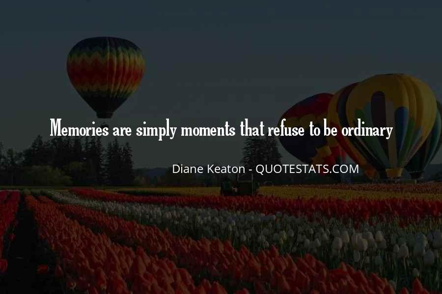 Diane Keaton Quotes #409029