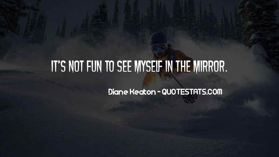 Diane Keaton Quotes #52043