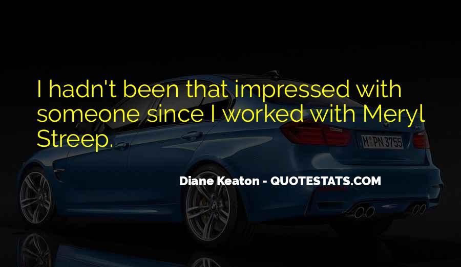 Diane Keaton Quotes #795970