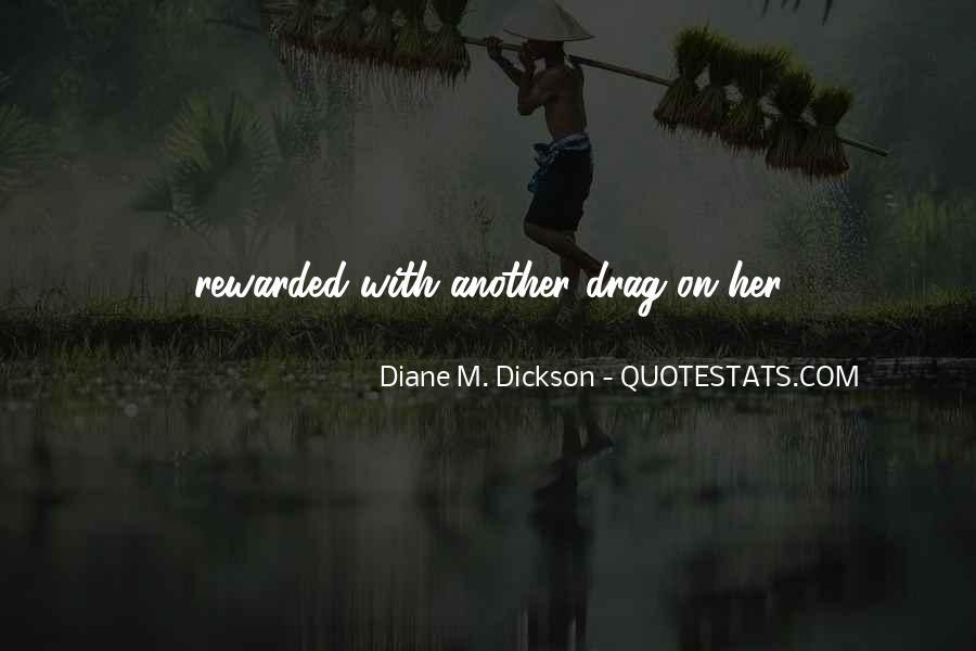 Diane M. Dickson Quotes #164191