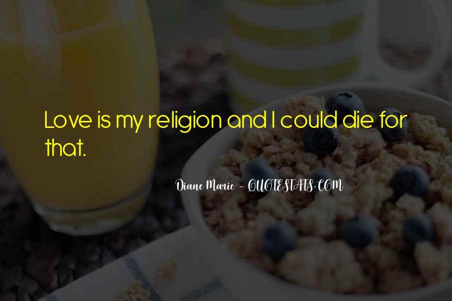 Diane Marie Quotes #1238476