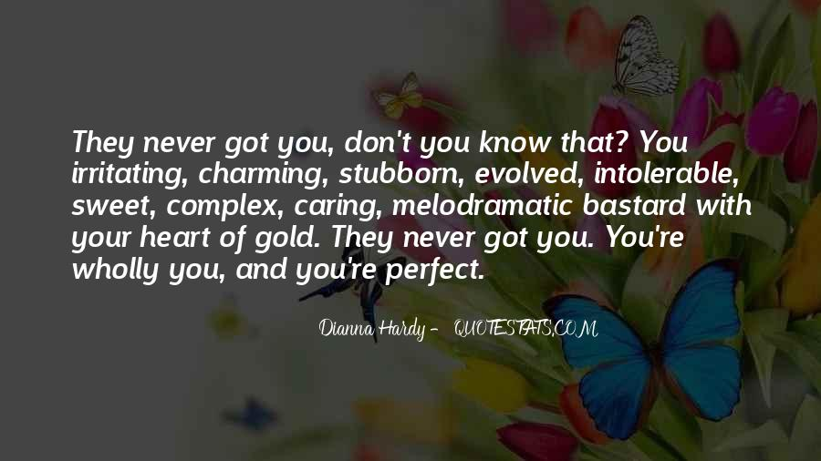 Dianna Hardy Quotes #1252978