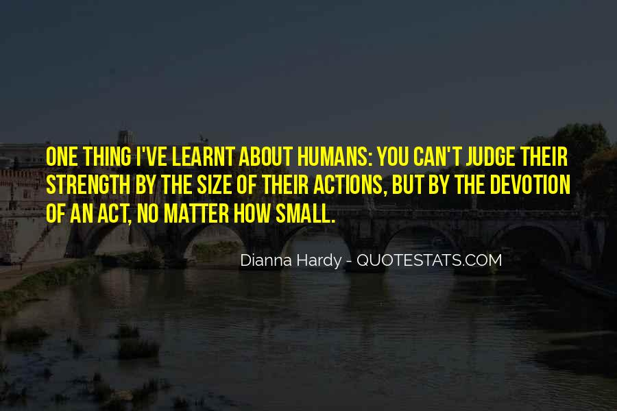Dianna Hardy Quotes #1275459